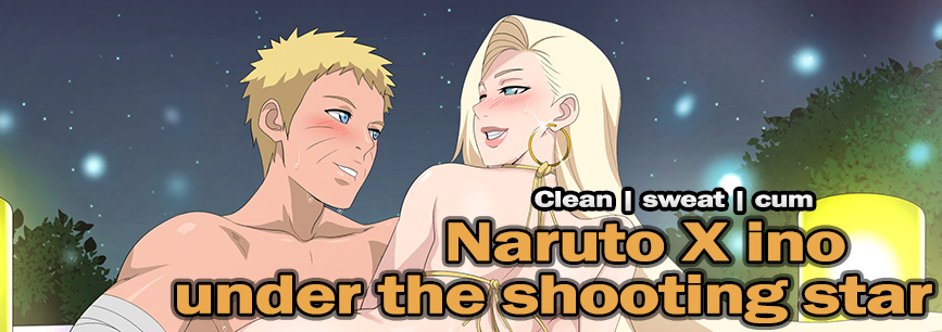 Naruto X Ino under the shooting star.